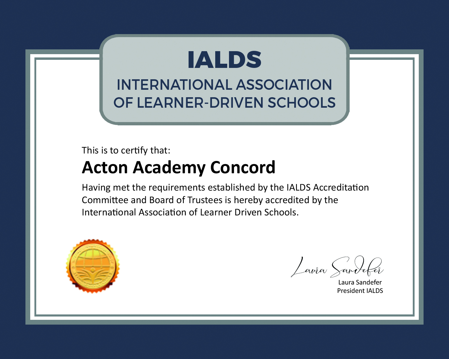 IALDS Certification for Acton Concord